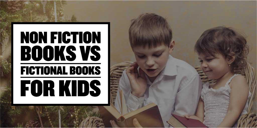 fiction vs non fiction books for kids