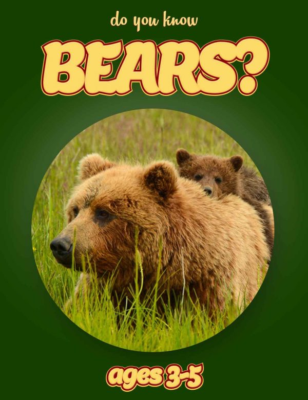 Bear Facts for Kids - Nonfiction Ages 3-5