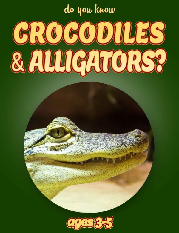 Crocodile Facts for Kids - Nonfiction Ages 3-5