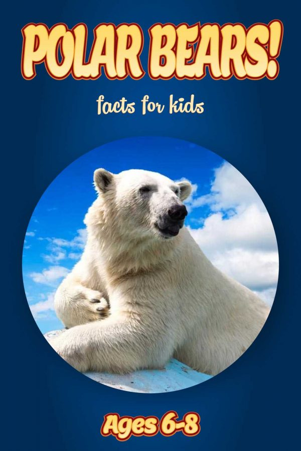 Polar Bear Facts for Kids - Nonfiction Ages 3-6