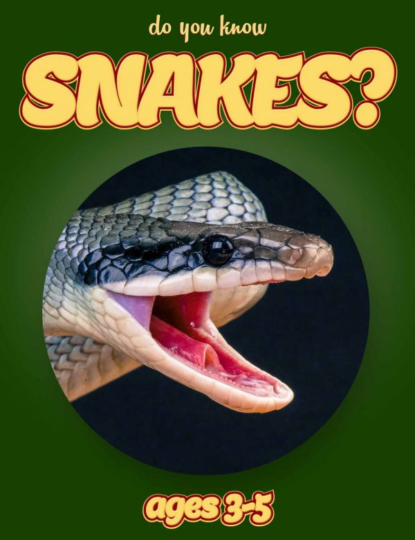 Snake Facts for Kids - Nonfiction Ages 3-5